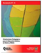 Orientaciones Pedagógicas para la Educación Artística en Básica y Media