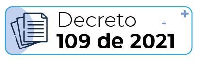 Decreto 109 de 2021